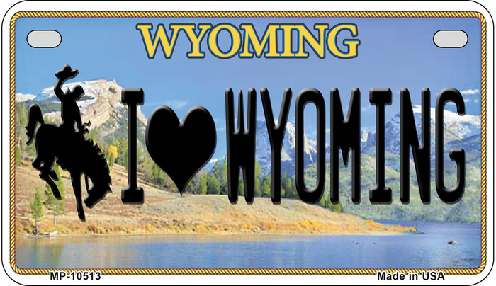 I Love Wyoming Novelty Metal Motorcycle Plate MP-10513