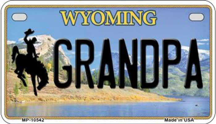 Grandpa Wyoming Novelty Metal Motorcycle Plate MP-10542