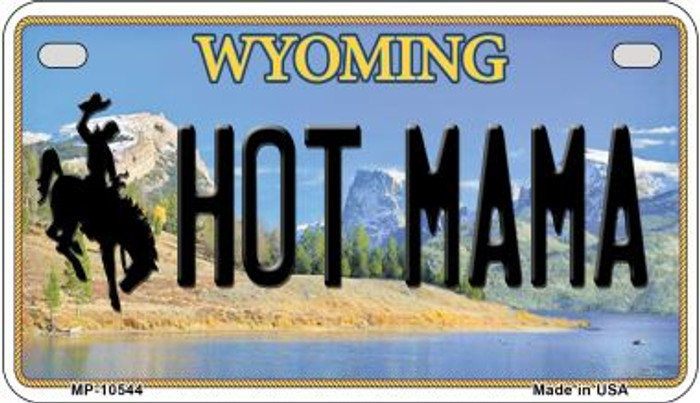 Hot Mama Wyoming Novelty Metal Motorcycle Plate MP-10544