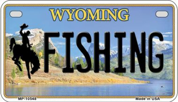 Fishing Wyoming Novelty Metal Motorcycle Plate MP-10548