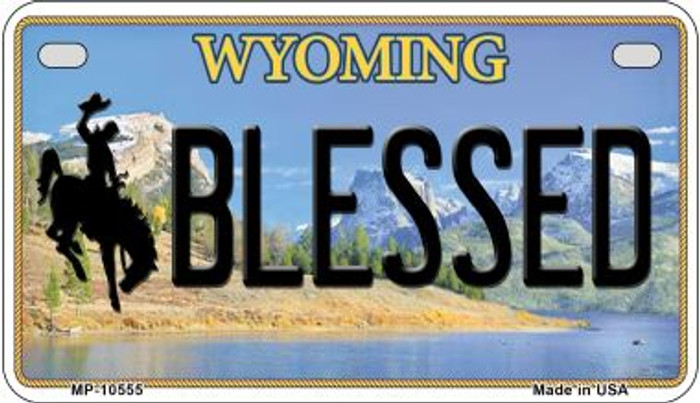 Blessed Wyoming Novelty Metal Motorcycle Plate MP-10555