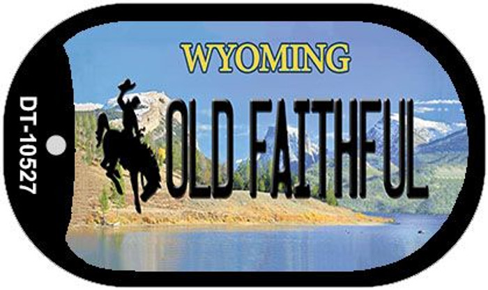 Old Faithful Wyoming Novelty Metal Dog Tag Necklace DT-10527