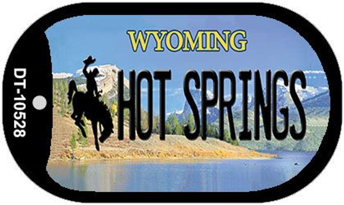 Hot Springs Wyoming Novelty Metal Dog Tag Necklace DT-10528
