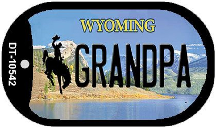 Grandpa Wyoming Novelty Metal Dog Tag Necklace DT-10542