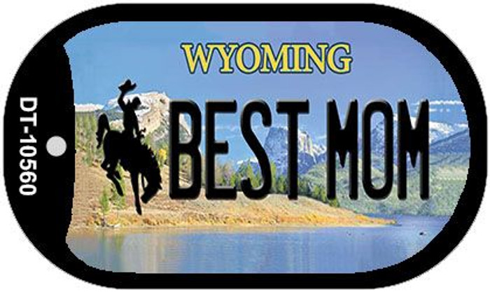 Best Mom Wyoming Novelty Metal Dog Tag Necklace DT-10560