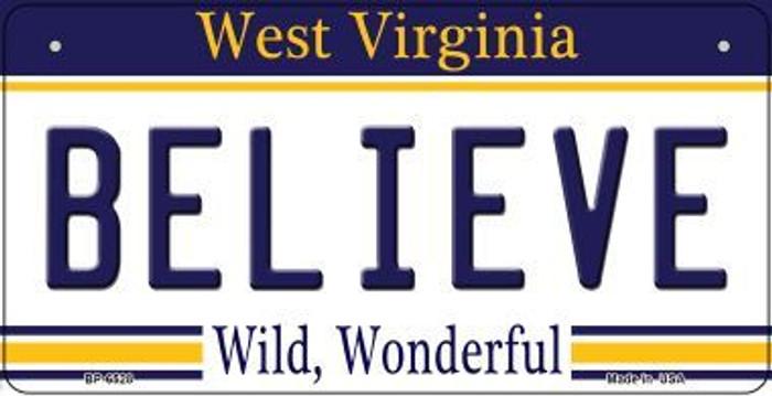 Believe West Virginia Novelty Metal Bicycle Plate BP-6528