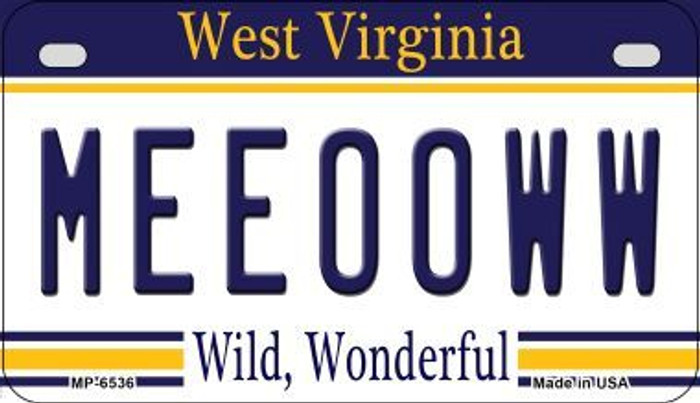Meeooww West Virginia Novelty Metal Motorcycle Plate MP-6536