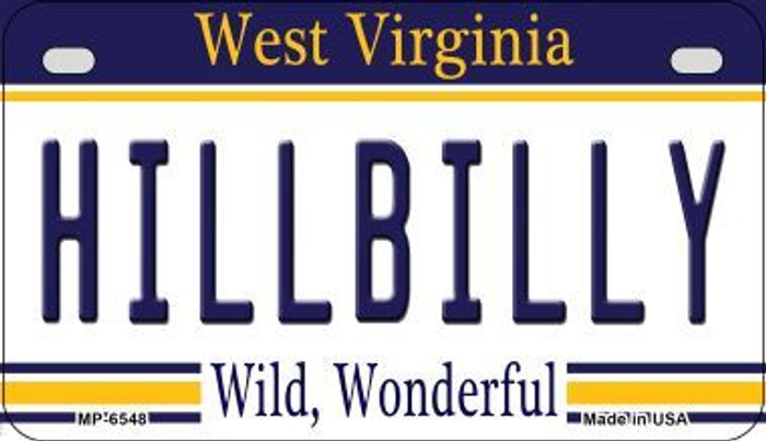Hillbilly West Virginia Novelty Metal Motorcycle Plate MP-6548