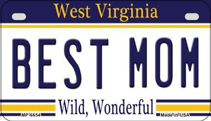Best Mom West Virginia Novelty Metal Motorcycle Plate MP-6654