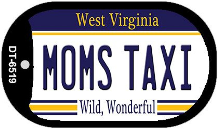 Moms Taxi West Virginia Novelty Metal Dog Tag Necklace DT-6519