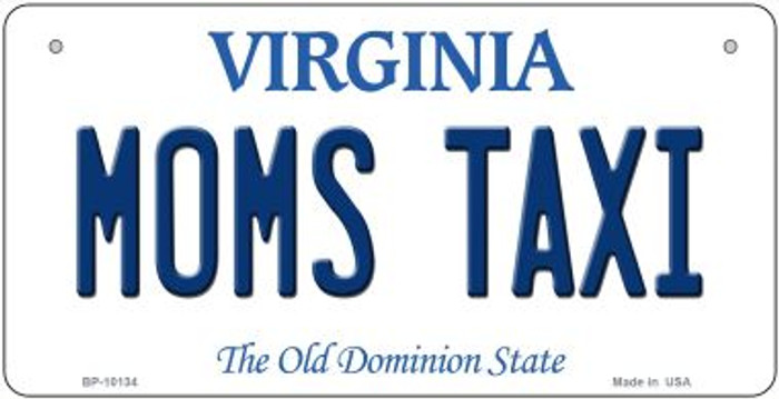 Moms Taxi Virginia Novelty Metal Bicycle Plate BP-10134
