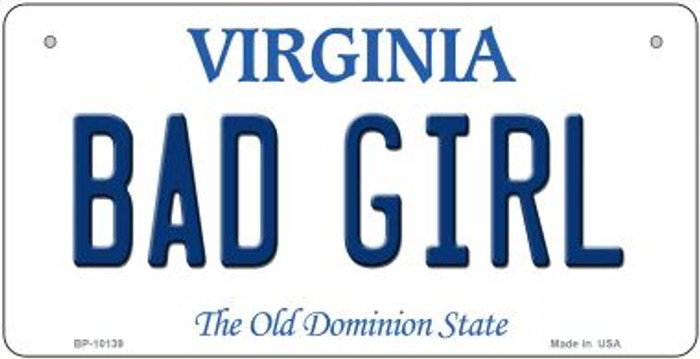 Bad Girl Virginia Novelty Metal Bicycle Plate BP-10139