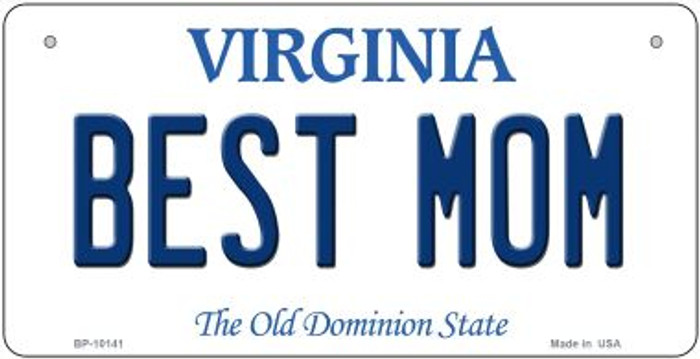 Best Mom Virginia Novelty Metal Bicycle Plate BP-10141