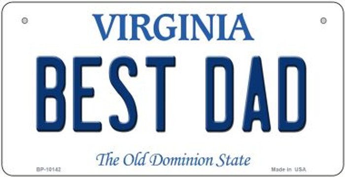 Best Dad Virginia Novelty Metal Bicycle Plate BP-10142