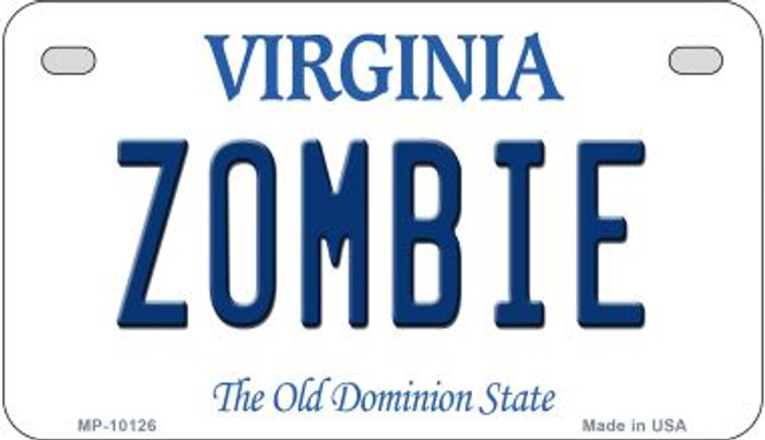 Zombie Virginia Novelty Metal Motorcycle Plate MP-10126