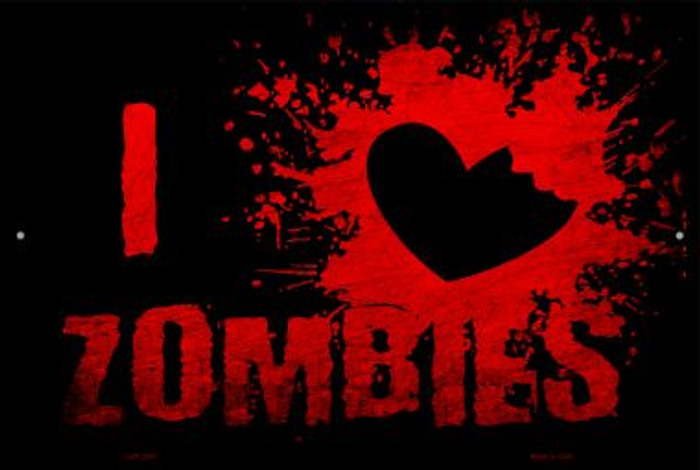 I Love Zombies Novelty Metal Large Parking Sign LGP-2591