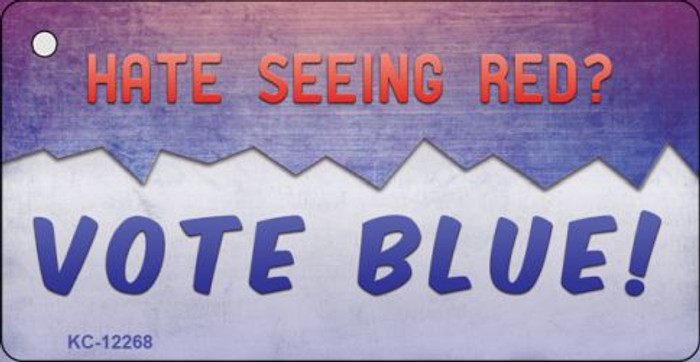 Hate Seeing Red Vote Blue Novelty Metal Key Chain KC-12268