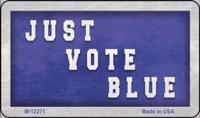 Just Vote Blue Novelty Metal Magnet M-12271