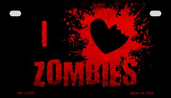 I Love Zombies Novelty Metal Motorcycle Plate MP-12265