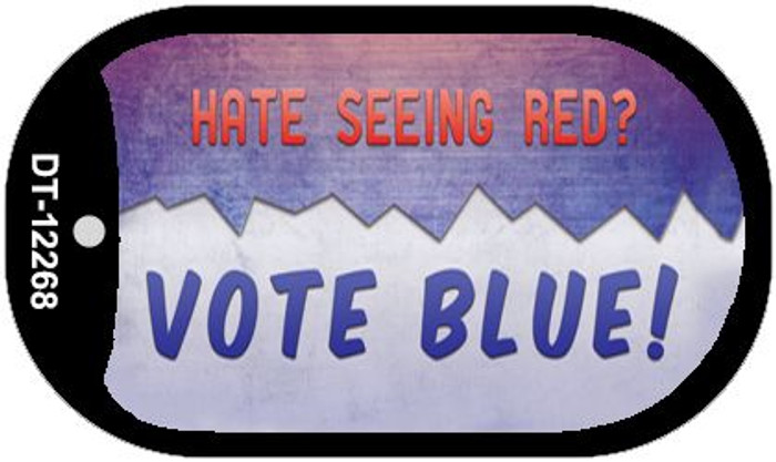 Hate Seeing Red Vote Blue Novelty Metal Dog Tag Necklace DT-12268