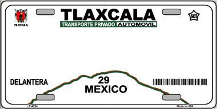 Tlaxcala Mexico Novelty Background Metal License Plate LP-4794