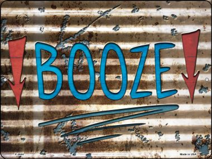 Booze Here Novelty Metal Parking Sign P-2604