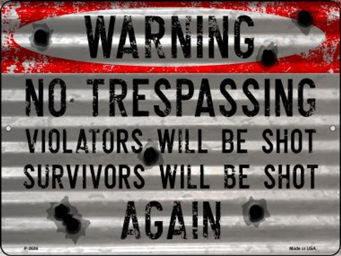 Warning No Trespassing Novelty Metal Parking Sign P-2606