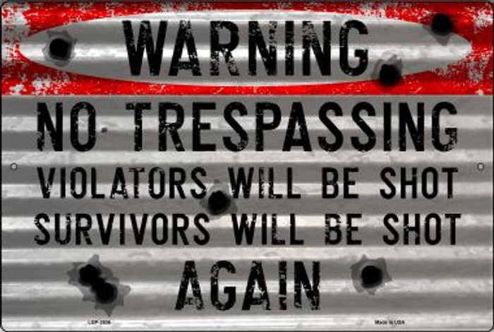 Warning No Trespassing Novelty Metal Large Parking Sign LGP-2606