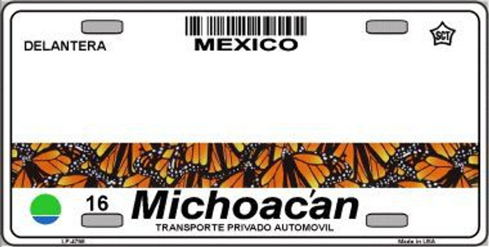 Michoacan Mexico Novelty Background Metal License Plate LP-4798