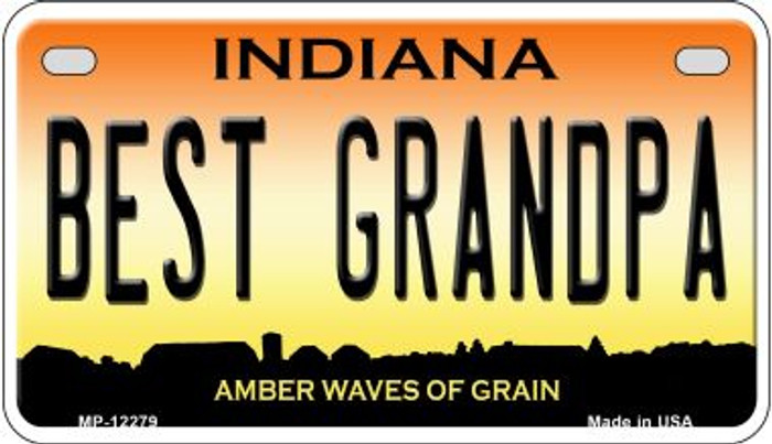Best Grandpa Indiana Novelty Metal Motorcycle Plate MP-12279