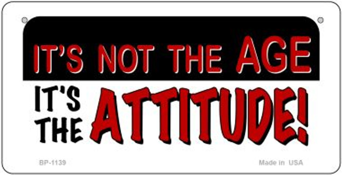 Not Age it is Attitude Novelty Metal Bicycle Plate BP-1139