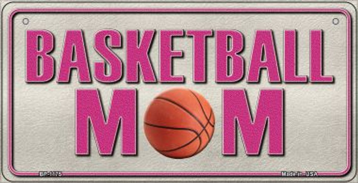 Basketball Mom Novelty Metal Bicycle Plate BP-1175