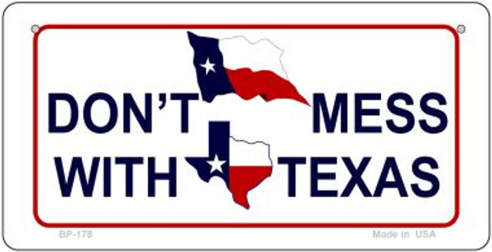 Dont Mess With Texas Novelty Metal Bicycle Plate BP-178