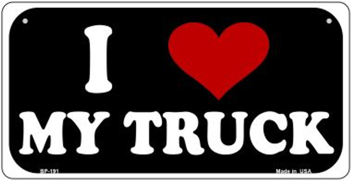 I Love My Truck Novelty Metal Bicycle Plate BP-191