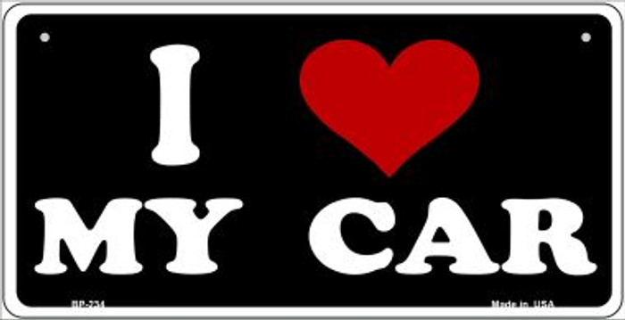 I Love My Car Novelty Metal Bicycle Plate BP-234