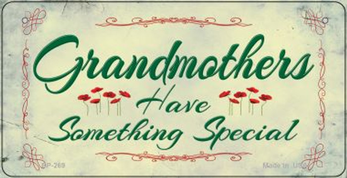 Grandmothers Have Something Novelty Metal Bicycle Plate BP-269