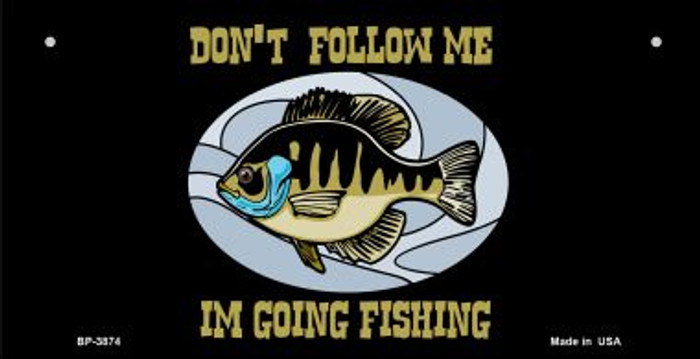 Dont Follow Me Novelty Metal Bicycle Plate BP-3874