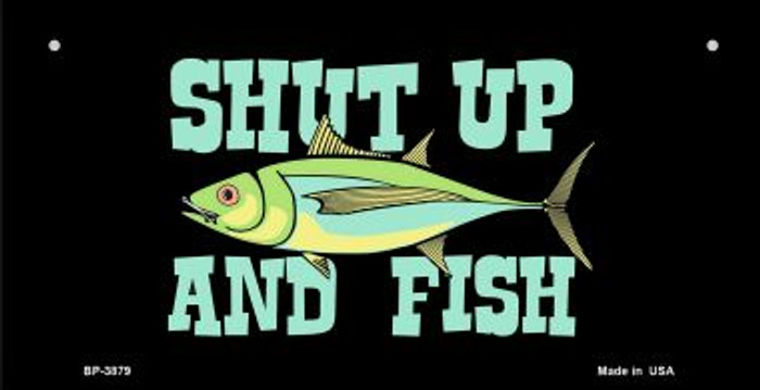 Shut Up and Fish Novelty Metal Bicycle Plate BP-3879