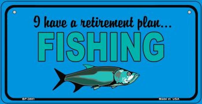 Retirement Plan Fishing Novelty Metal Bicycle Plate BP-3881