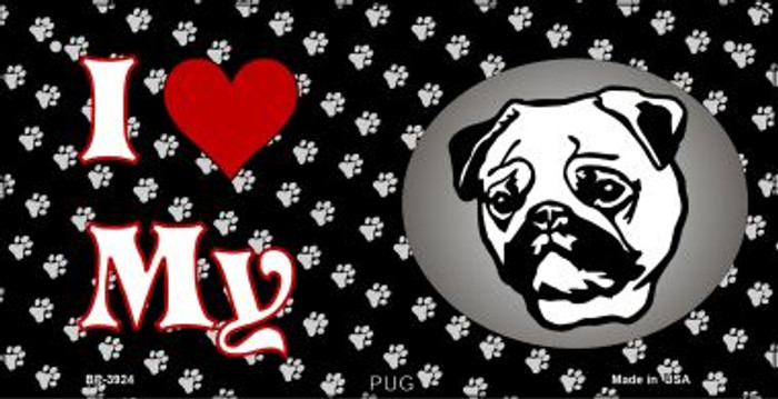 I Love My Pug Novelty Metal Bicycle Plate BP-3924