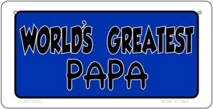 Worlds Greatest Papa Novelty Metal Bicycle Plate BP-5352