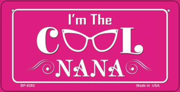 Im The Cool Nana Novelty Metal Bicycle Plate BP-8282