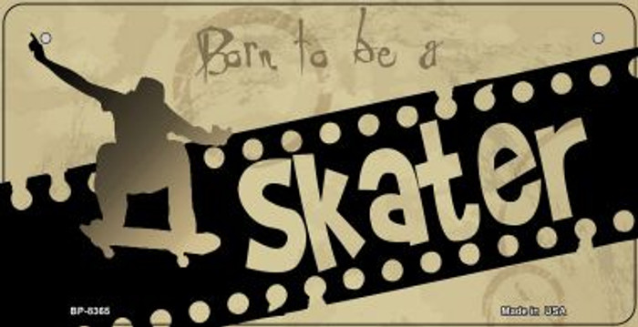 Born to be a Skater Novelty Metal Bicycle Plate BP-8365