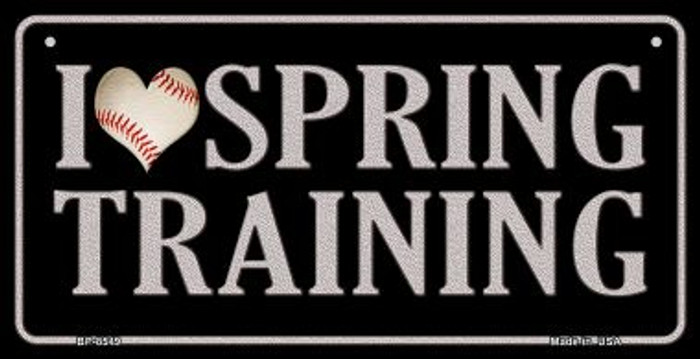 I Love Spring Training Novelty Metal Bicycle Plate BP-8549