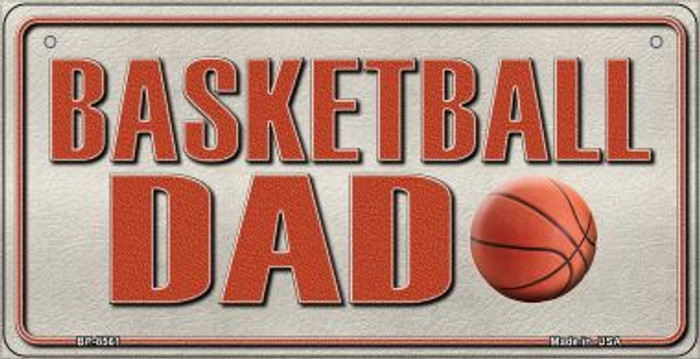 Basketball Dad Novelty Metal Bicycle Plate BP-8561