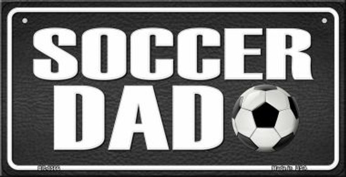 Soccer Dad Novelty Metal Bicycle Plate BP-8566