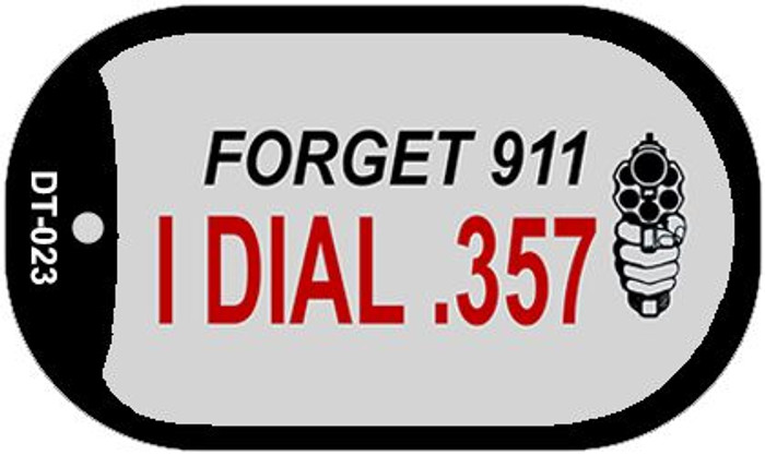 Forget 911 Novelty Metal Dog Tag Necklace DT-023
