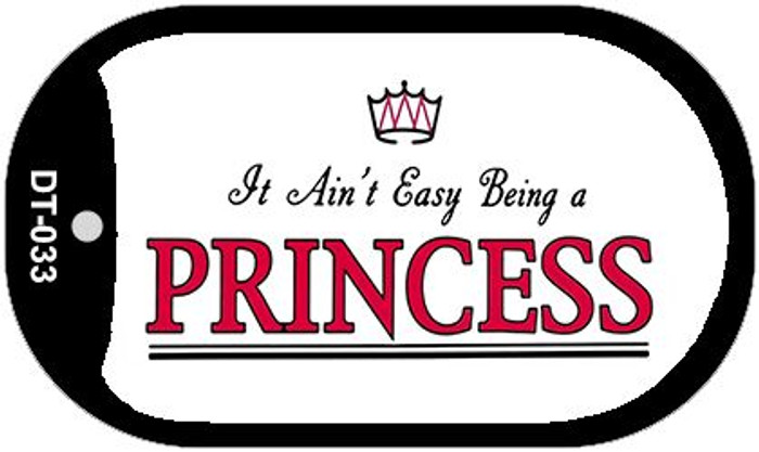 Being A Princess Novelty Metal Dog Tag Necklace DT-033
