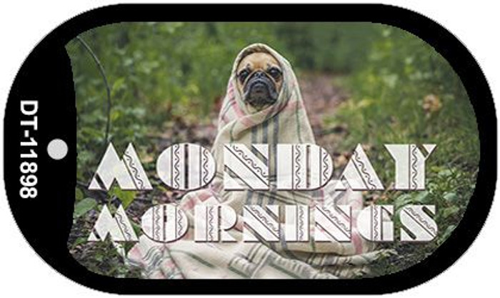 Monday Mornings Novelty Metal Dog Tag Necklace DT-11898