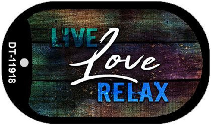 Live Love Relax Novelty Metal Dog Tag Necklace DT-11918